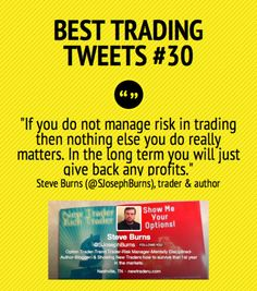 Best Trading Tweets #30 by Steve Burns