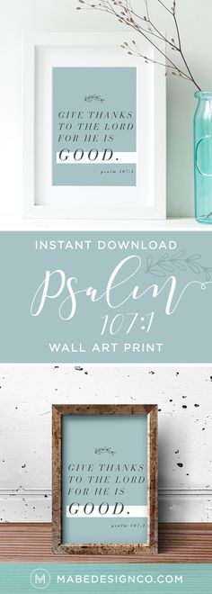 INSTANT DOWNLOAD | $5 Give Thanks To The Lord Bible Verse Print, Psalm 107:1 Bible Verse Quote, Bible Printables, Printable Wisdom, Thanksgiving Home Decor, Thanksgiving Decorations, Scripture Wall Print, Digital Home Decor, Psalms Quotes