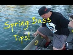 Spring Bass Fishing Tips