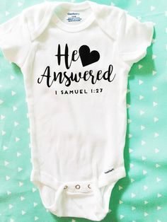 Christian Onesie, He Answered Onesie, IVF Gift, Christian Baby Gifts, IVF Baby, IVF Shirt by ChiefAndLily on Etsy https://www.etsy.com/listing/469356943/christian-onesie-he-answered-onesie-ivf