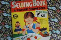 Vintage Children's Picture Sewing Book 1952 by smileitsvintage, $9.00