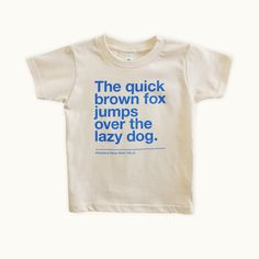 Organic kids t-shirt with blue ink print in Helvetica Neue Bold 100 pt. Fits boys and girls.Available in sizes 2T, 4T, 6T $25