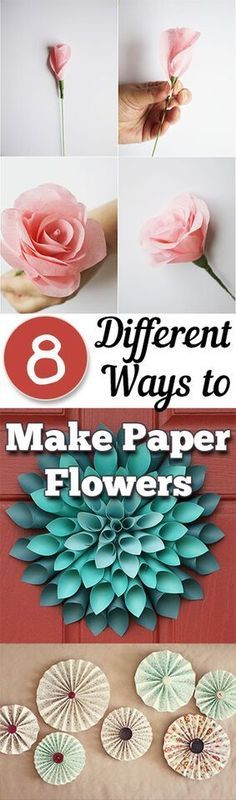 8 Different Ways To Make Paper Flowers. DIY, DIY clothing, sewing patterns, quick crafting, tutorials, DIY tutorials.