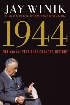 """1944: FDR & The Year That Changed History"" by Jay Winik ... Chronicles the events of 1944 to reveal how nearly the Allies lost World War II, citing the pivotal contributions of FDR, Churchill, and Stalin.  Find this book here @ your Library http://hpl.iii.com/record=b1240256~S1"