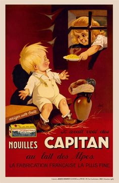 """Affiche vers  1928: """" Il avait volé des nouilles CAPITAN au lait des Alpes"""" ( sic)"""