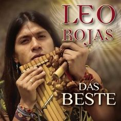 Das Beste (ger) 0888430238626 by LEO Rojas CD for sale online Native American Prayers, Native American Music, Native American Beauty, American Indians, Cd Box, Native Flute, Leo, Indian Music, Piano Teaching
