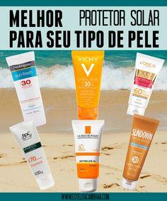Melhor protetor solar para seu tipo de pele. Pra você que tem pele oleosa, pele seca, pele sensível, pele mista, pele madura, pele normal.