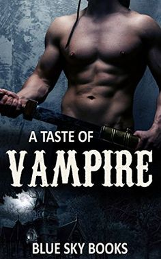 ROMANCE: PARANORMAL ROMANCE: A Taste Of Vampire (Billionaire Vampire Paranormal Bad Boy Romance) (Shifter Paranormal Romance Collection.) by Blue Sky Books http://www.amazon.com/dp/B019PM4S10/ref=cm_sw_r_pi_dp_1Q0Fwb1T4FED5
