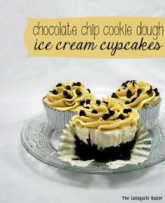 Chocolate Chip Cookie Dough Ice Cream Cupcakes