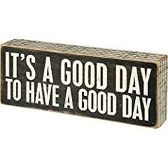 Primitives by Kathy 31127 Pinstriped Trimmed Box Sign, x A Good Day