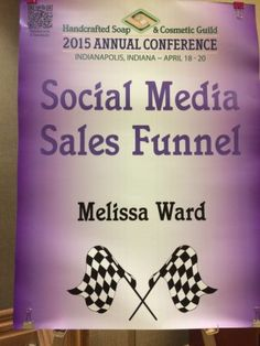 Today was the half day seminar that I signed up for with the Handcrafted Soap and Cosmetic Guild Conference in Indianapolis. The Seminar was Social Media Sales Funnel with Melissa Ward. Conference, Soap, Social Media, Blog, Blogging, Social Networks, Social Media Tips, Soaps