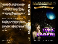 Commonwealth Universe, Age Volume True Caderi by Michelle Levigne Lost Technology, Star Way, Star System, Kissing Him, Foster Parenting, Age 3, Unusual Gifts, Commonwealth, Father And Son