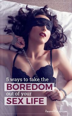 Let's face it.  Sex, like any other activity we do, can quickly get routine and boring.  And nothing kills your sex life and libido faster than boring sex.  It's one of the most common complaints that I hear from my clients ~ click to read more about orgasm, relationships, intimacy and sexual health