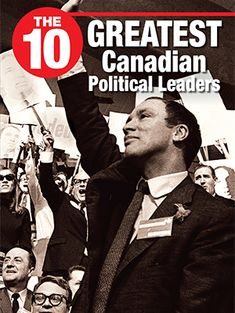 The 10 Greatest Canadian Political Leaders - Rubicon Publishing Inc. Political Leaders, Politics, Essential Questions, Content Area, Art Curriculum, Critical Thinking, Comprehension, Social Studies, Vocabulary