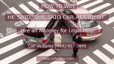 """How to win """"He Said, She Said Car Accident Case""""."""