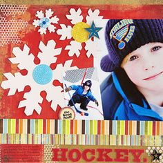 Bright Hockey Layout - Chipboard snowflakes and patterned-paper strips make Leslie's hockey scrapbook page pop. She let her bold embellishments and sports photos take center stage by minimizing her title and journaling at the bottom of the layout.