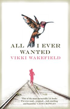 Vikki Wakefield, All I Ever Wanted (Text Publishing Company) shortlisted for the Ethel Turner Prize. For more information about the awards see http://www.sl.nsw.gov.au/about/awards/premiers_awards/2012_shortlist.html