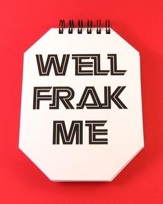 well frak me - battlestar