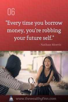 Money quote, borrow money