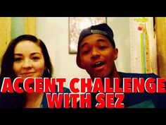 THE ACCENT/IMPRESSIONS CHALLENGE WITH MY GIRLFRIEND - YouTube