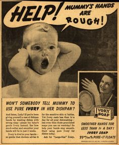 Procter & Gamble Co.'s Ivory Soap – Help! Mummy's Hands Are Rough (1940)