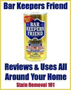 Bar Keepers Friend is an all purpose abrasive cleaner that many people use in both their kitchen, bathroom, and other rooms of their homes. Read reviews of this product and how people use it in their homes.