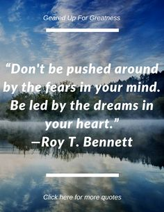 Love this quote! Don't let the fear in your mind hold you back. Instead, let the dreams in your heart lead you to the life you desire. #motivation