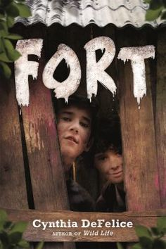 "<2015 Pin> Fort by Cynthia DeFelice.   ""A middle-grade summer adventure about two boys who build an awesome fort and tangle with two older bullies.""-- Provided by publisher."
