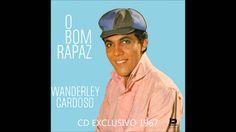 WANDERLEY CARDOSO CD O Bom Rapaz 1967
