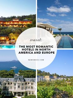 The most romantic hotels in North America and Europe Romantic Escapes, Romantic Getaways, Most Romantic, Us Travel Destinations, Travel Tips, Infinity Edge Pool, Where To Go, The Great Outdoors, Countryside