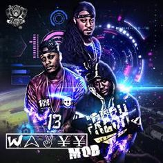 Wavyy Mob Wavyy Mob: The Mixtape
