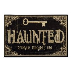 Haunted, come right in.