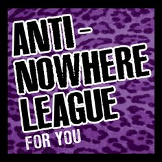 Secret Records are releasing a CD and DVD double-pack of Anti-Nowhere League playing The Pitz, Milton Keynes on 14th October 2005.  Formed in 1980 the Anti-Nowhere League went on to record and release such classic punk tracks as 'So What', 'For You' and 'Streets Of London'. They signed to John Curd's record label WXYZ Records in 1981 and the records came out thick and fast. Later that year, they also opened for The Damned on a short tour round the north of England. November 1981 saw the…