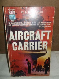 Aircraft Carrier J. Bryan Lieutenant Commander USNR Ballantine Books 1962 by SevenSistersBooks on Etsy