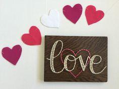 Love string art, Valentine's Day decor by SeasonOfSeeking on Etsy https://www.etsy.com/listing/264654336/love-string-art-valentines-day-decor