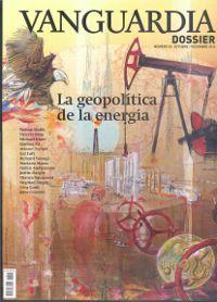 La geopolítica de la energía / Mohan Malik ... [et al.] (2014)