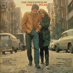 The Freewheelin Bob Dylan by Bob Dylan. http://www.rollingstone.com/music/news/how-bob-dylan-took-flight-20130402
