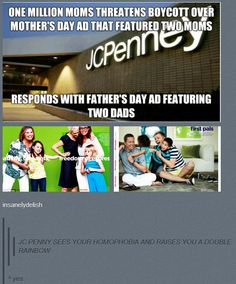JC Penney responds to One Million Moms - no freedom 'til we're equal, no equality until you aren't freaked out by an ad with two moms.
