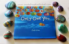Book and stone painting. Classroom lesson, whenever there were times when students felt vulnerable, or uncomfortable, frustrated, or unhappy, or had problems with friendships at school, they could hold their rockfish in their hands & remember just how special they are, & all the qualities they have to offer. We encouraged them to remind themselves, there's only one you... & you can make a difference to our world!