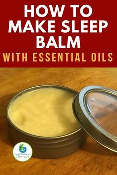 Sleep balm diy recipe with essential oils for those struggling with insomnia! #sleepbalm #essentialoildiy #insomnia #naturalsleepremedy