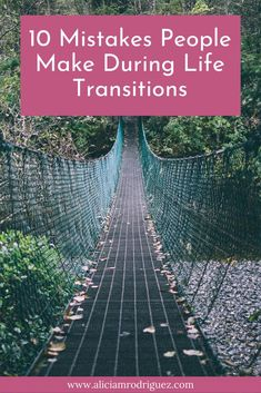 Over your lifetime you will experience many life transitions, some you choose and some are unexpected. Here is how to avoid the mistakes that make you struggle instead of engaging any transition with more grace and ease. Affirmations, How The Universe Works, Routine, Life Transitions, Changing Jobs, Life Challenges, Comparing Yourself To Others, Change Your Mindset, Being In The World