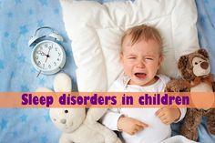 Sleep disorders in children - http://mom-kid.com/toddler/sleep-disorders-in-children