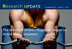 The Impact of Athletic Magazine Images on Active Male Consumers Magazine Images, Athletic Body, Physical Activities, Physics, Athlete, Public, Celebrity, Health, Men