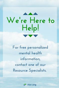 Go to this website if you need mental health information.
