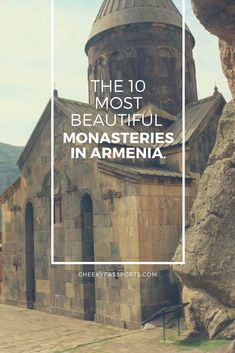 Armenia is full of scenic spots, but what really sets it apart are its beautiful monasteries. These are 10 of the most visited monasteries in Armenia. European Travel, Asia Travel, Cool Places To Visit, Places To Go, Armenia Travel, Passport Travel, Great Hotel, Ultimate Travel, Culture Travel
