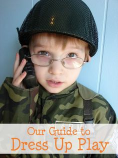 Our Guide to Dress Up Play- The benefits, creating a thrifty wardrobe, organizing your dress up clothes, and 5 ways to extend the play.