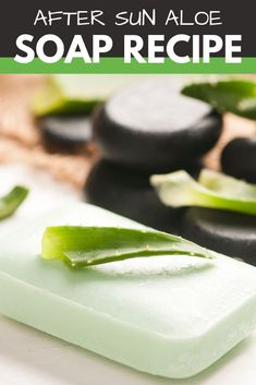 Aloe Vera Soap Recipe with Neem Oil - Soap Deli News After sun skin care DIY. It can be tough to shower when you have a sunburn. Even warm water can burn! So ditch your regular soap and use this natur Natural Sunburn Relief, Natural Remedies For Sunburn, Sunburn Remedies, Herbal Remedies, Aloe Vera For Skin, Natural Aloe Vera, After Sun, Aloe Vera Haut, Deli News
