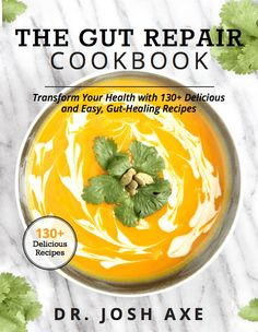 Brand new book from Dr. Axe on why leaky gut may be the root cause of your health problems and 5 surprising steps to cure it.