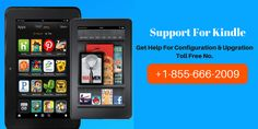 Kindle Fire Technical Support Number 1-855-666-2009 | fix Kindle issues