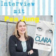 Interview mit Pea Jung, Interview, Autorin, Buchblog, Clara, die geheime Gabe, Fantasy, Fantasie, Roman, Buch, Heilerin, Buchblogger, deutschsprachig